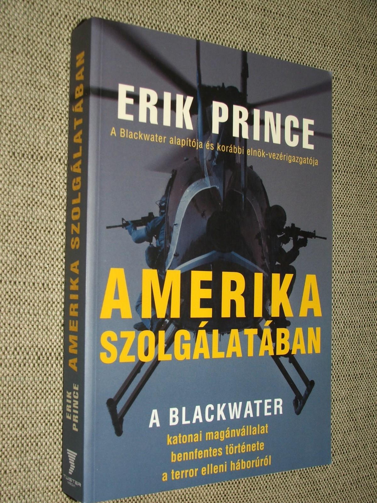 PRINCE, Erik: Amerika szolgálatában