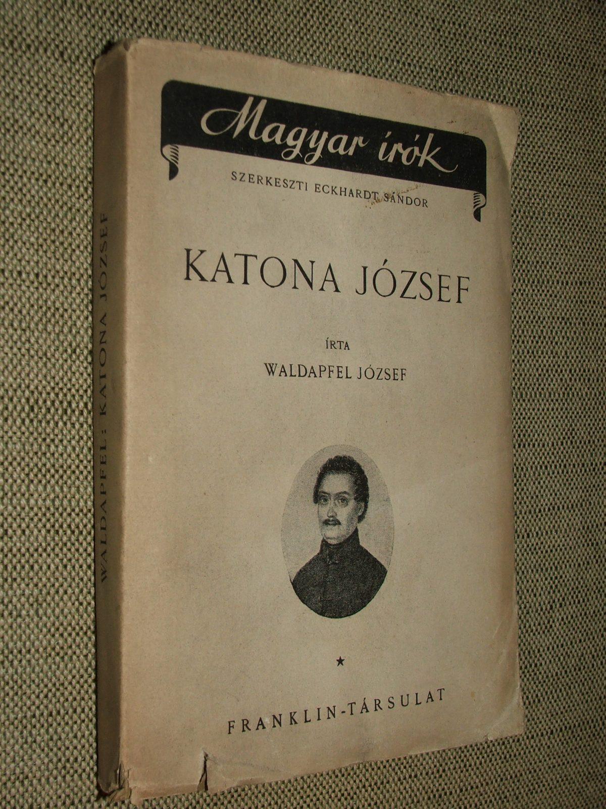 WALDAPFEL József: Katona József