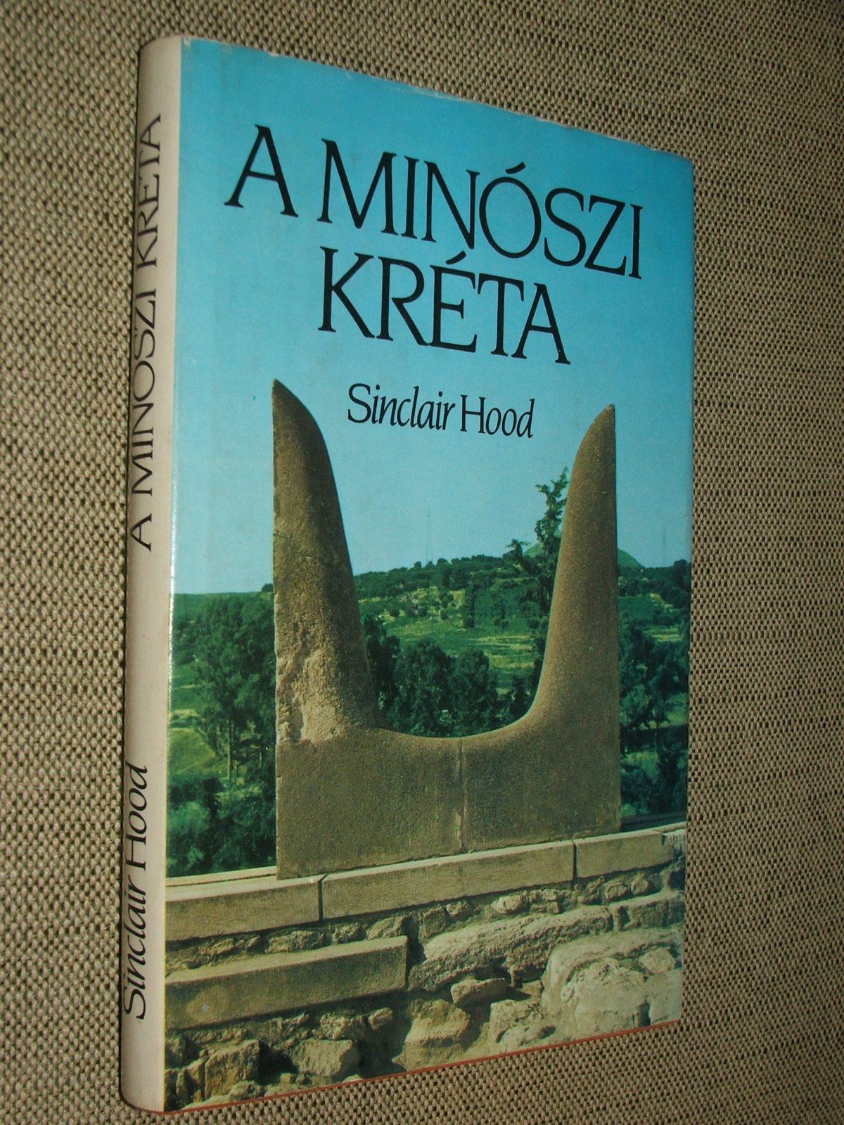 HOOD, Sinclair: A minószi Kréta