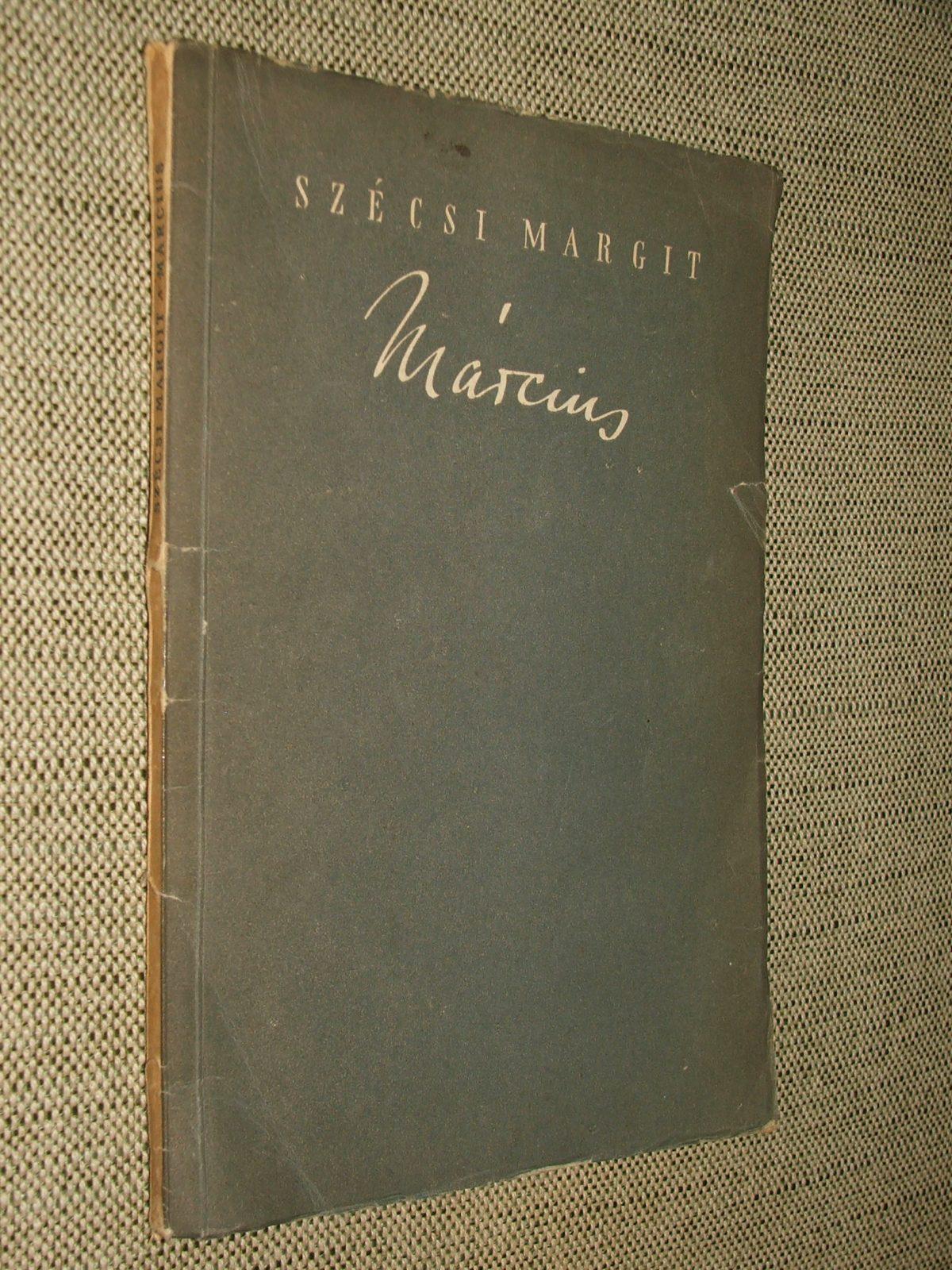 SZÉCSI Margit: Március