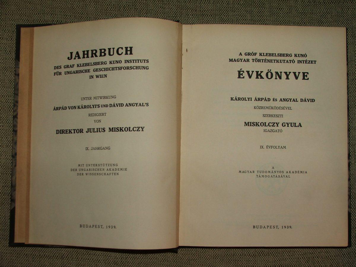 A gróf Klebelsberg Kunó Magyar Történetkutató Intézet évkönyve