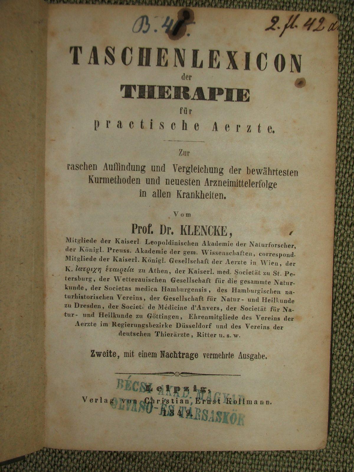 KLENCKE, (Hermann): Taschenlexicon der Therapie für practische Aerzte.