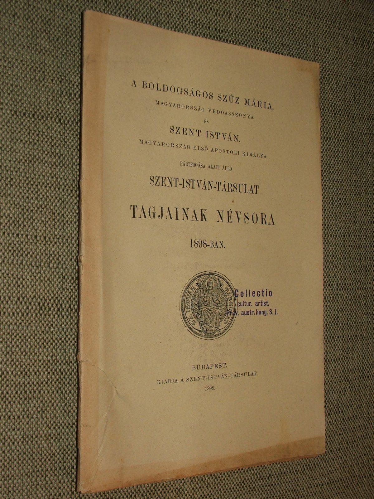 Szent-István Társulat tagjainak névsora 1898-ban.