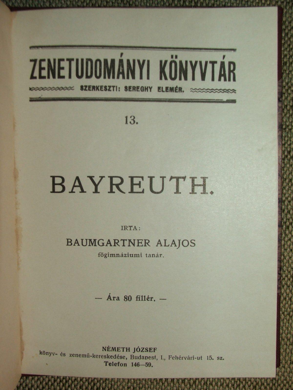 BAUMGARTNER Alajos: Bayreuth.