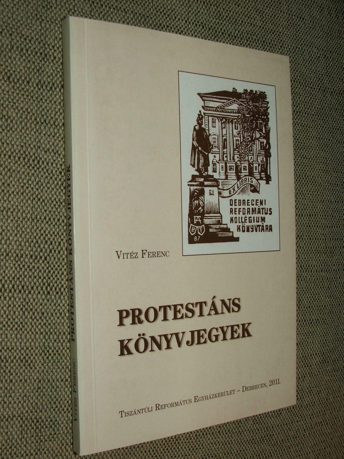 VITÉZ Ferenc: Protestáns könyvjegyek