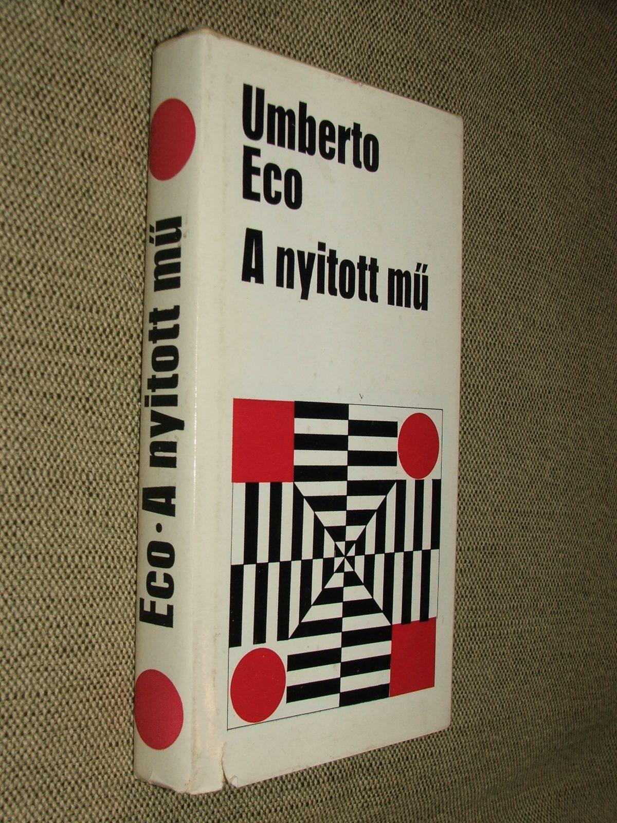 ECO, Umberto: A nyitott mű (Válogatott tanulmányok)