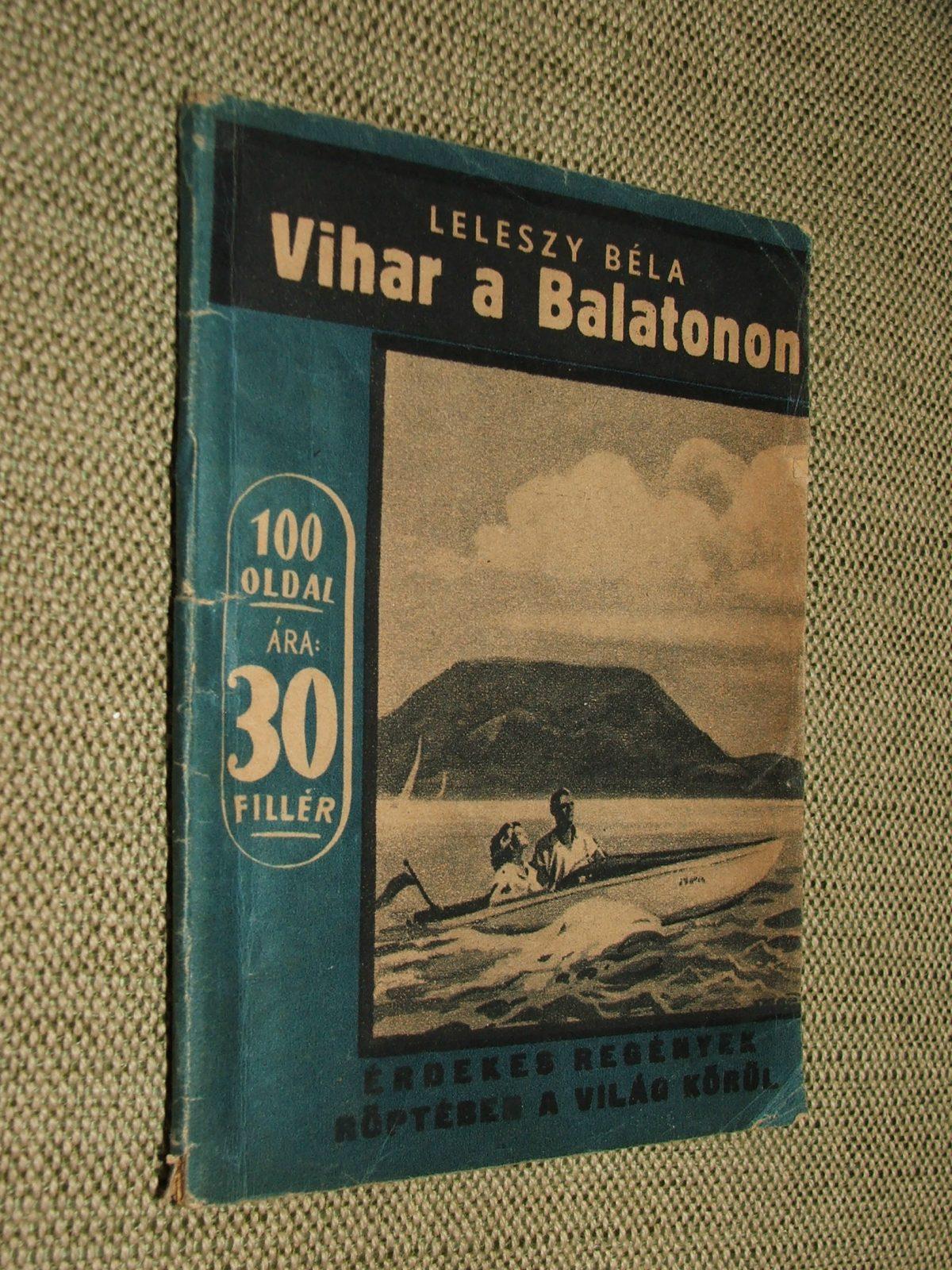 LELESZY Béla: Vihar a Balatonon