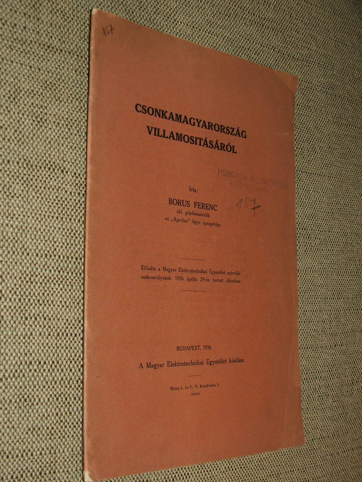 BORUS Ferenc: Csonkamagyarország villamosításáról