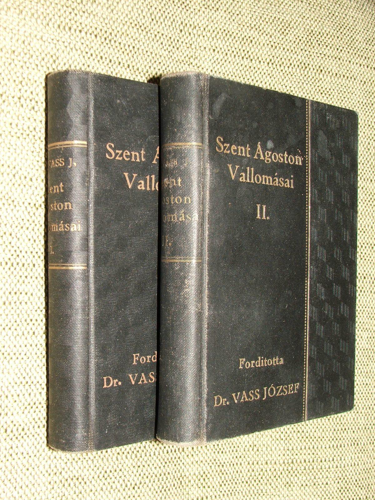 Szent Ágoston vallomásai I-II. kötet