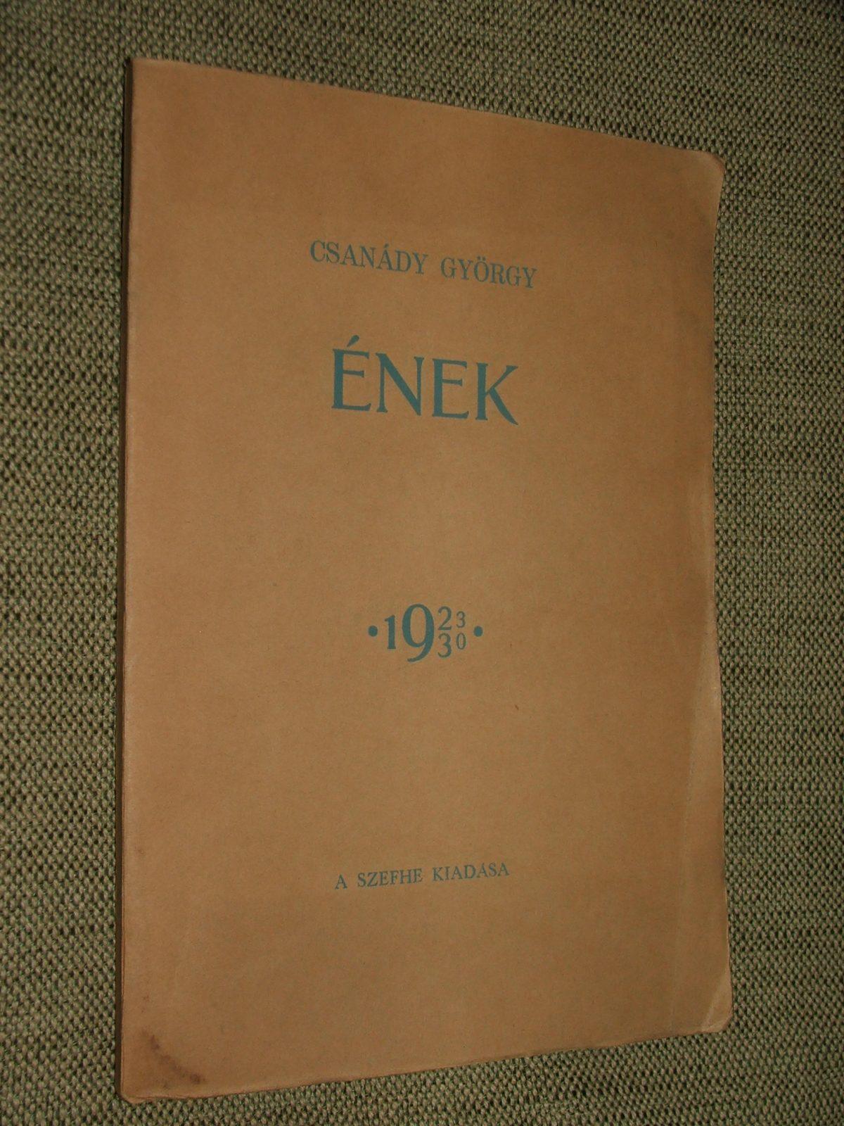 CSANÁDY György: Ének 1923-1930