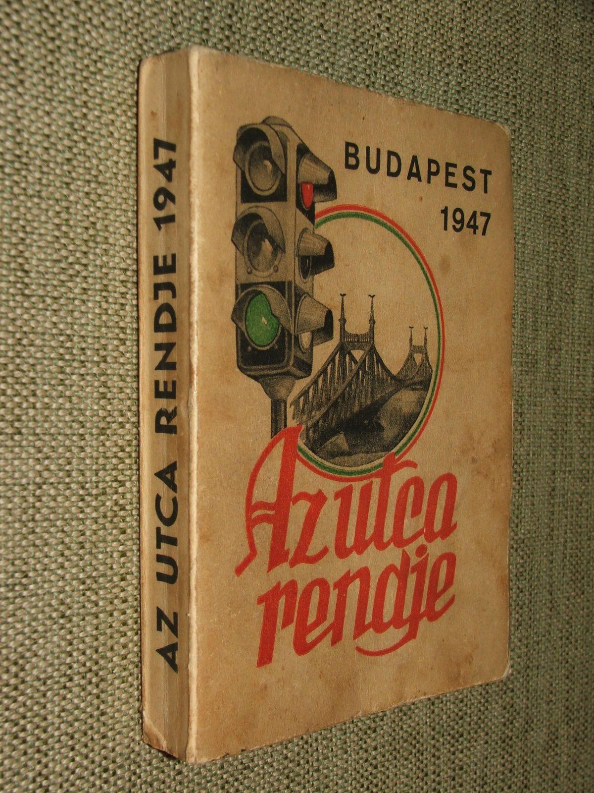 HARASZTHY Vince: Az utca rendje (Budapest) 1947