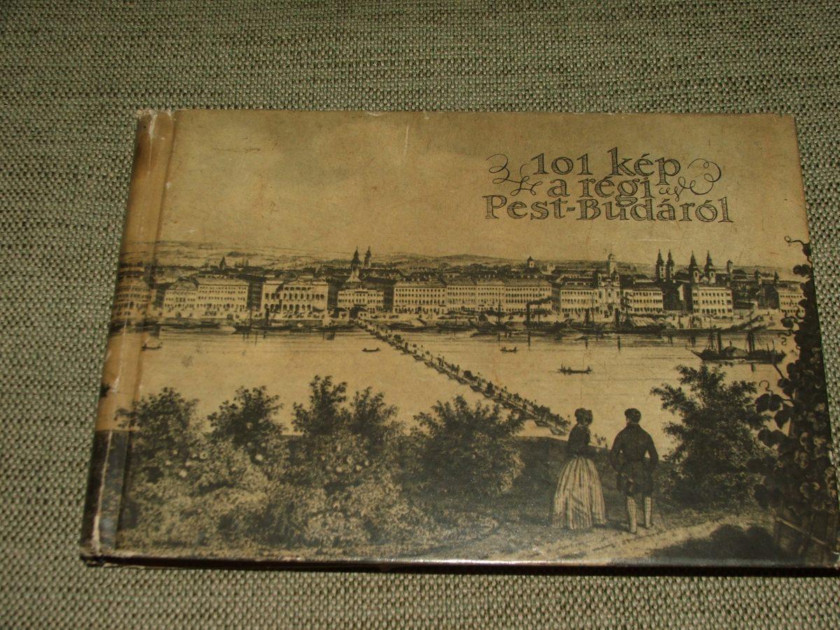(REXA Dezső): 101 kép a régi Pest-Budáról