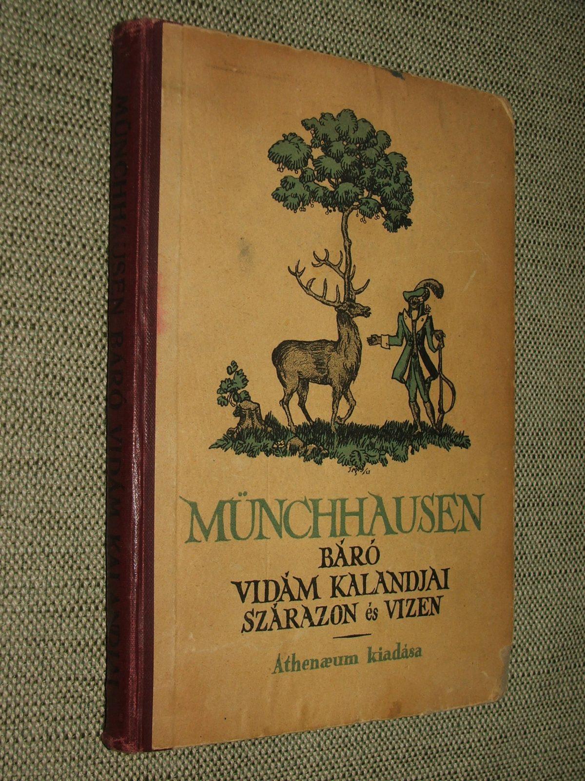 VÁGÓ Ferenc: Münchausen báró vidám kalandjai szárazon és vizen