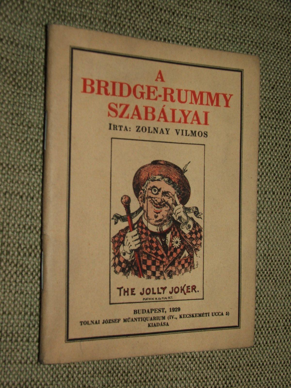ZOLNAY Vilmos: A bridge-rummy szabályai