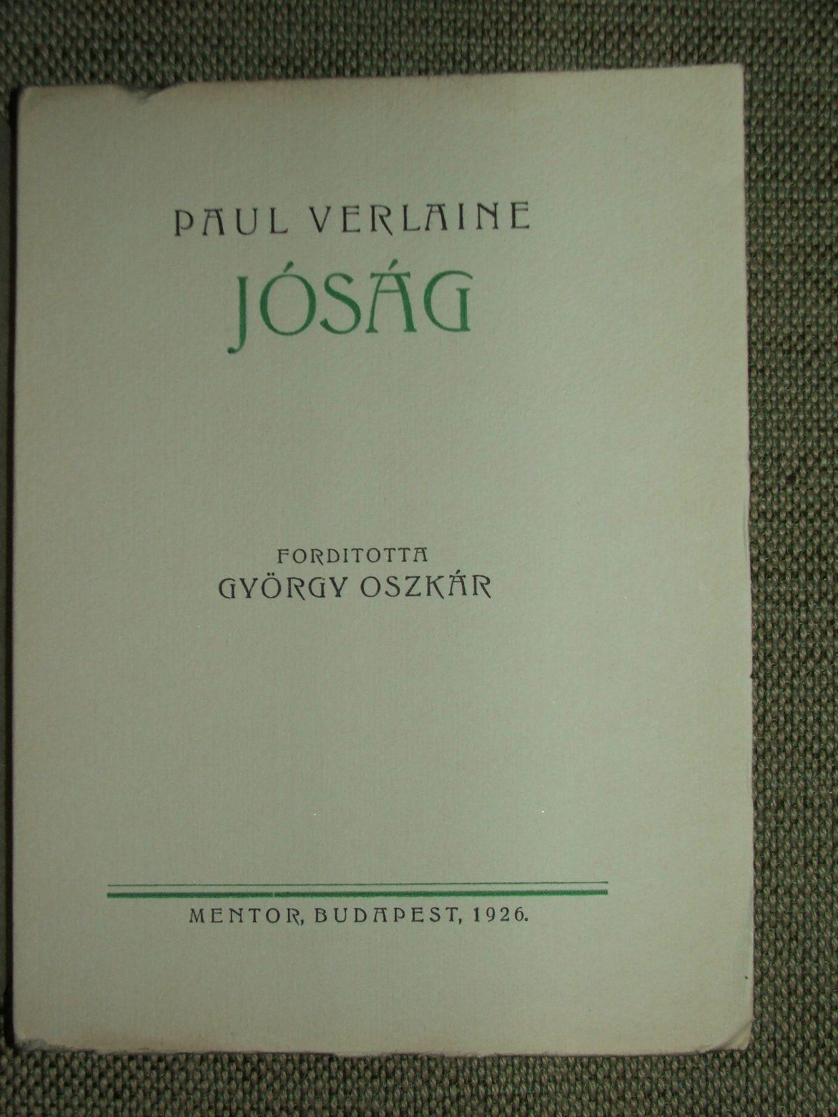 VERLAINE, Paul: Jóság