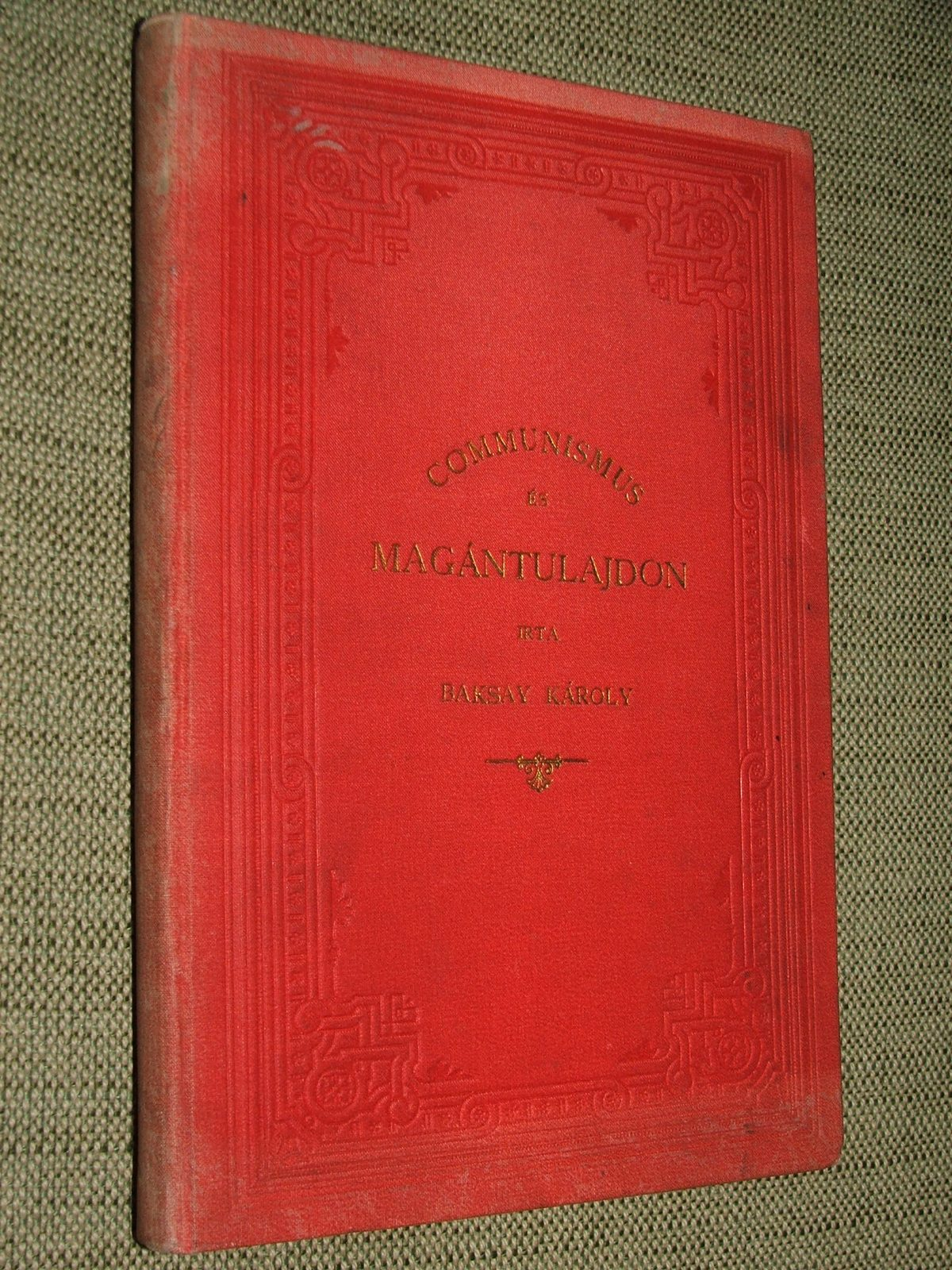 BAKSAY Károly: Communismus és magántulajdon keresztény-társadalmi szempontból.